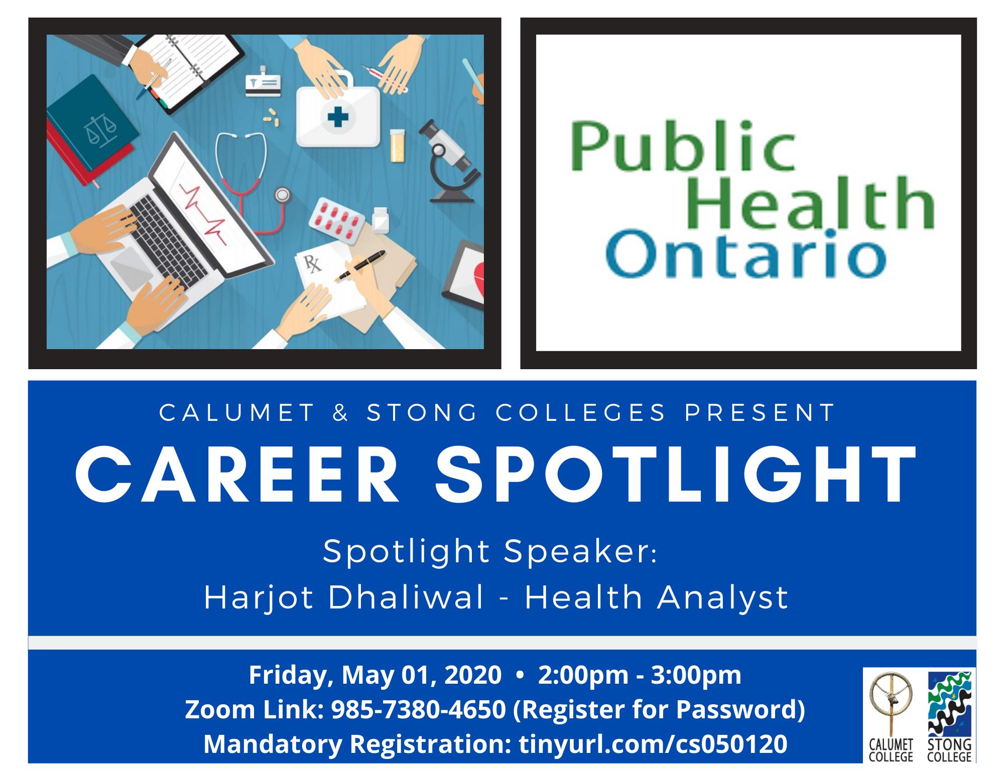 CAREER SPOTLIGHT: HARJOT DHALIWAL – HEALTH ANALYST, PUBLIC HEALTH ONTARIO @ Zoom Meeting ID: 985-7380-4650
