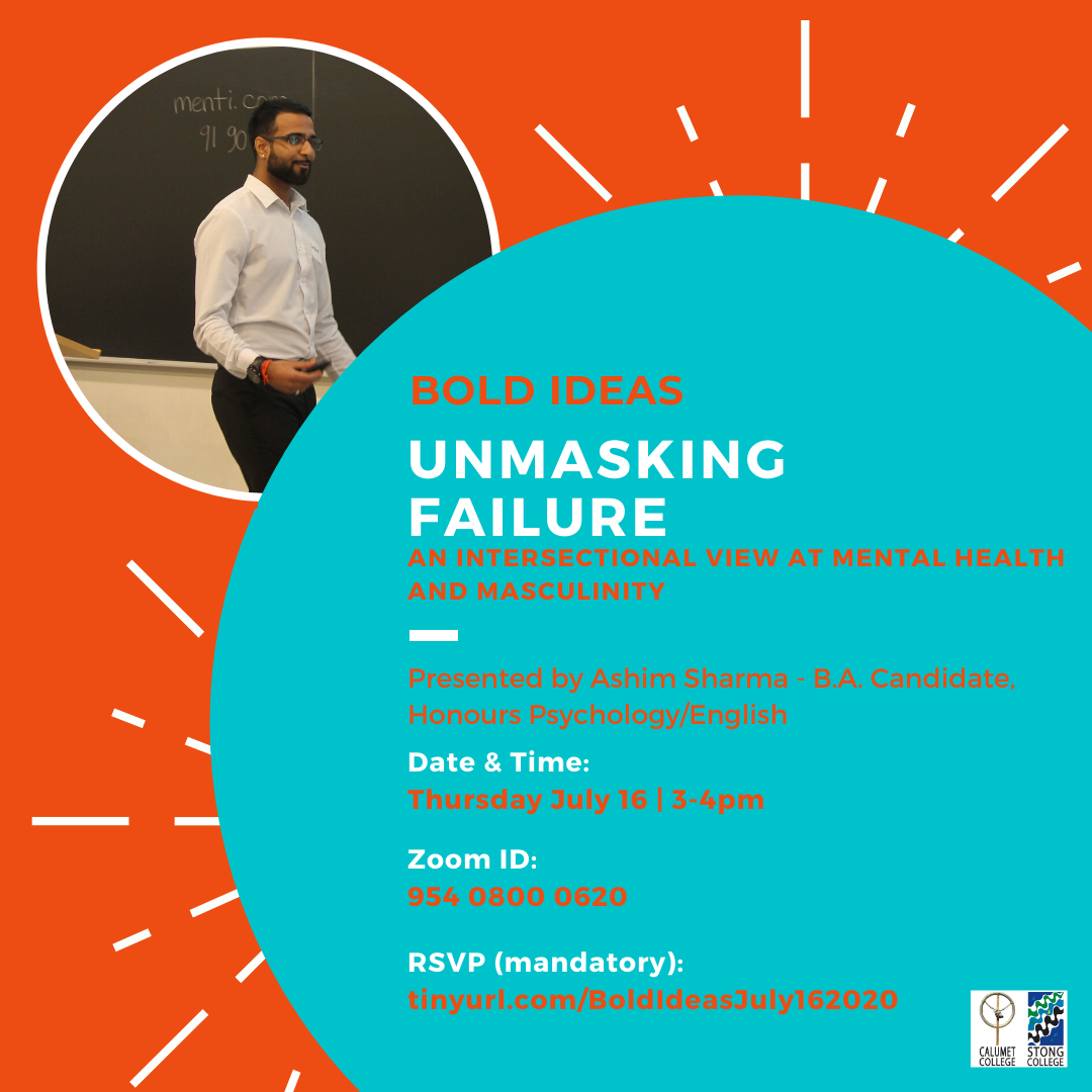 Bold Ideas: Unmasking failure: An intersectional view at mental health and masculinity @ Zoom Meeting ID: 954 0800 0620