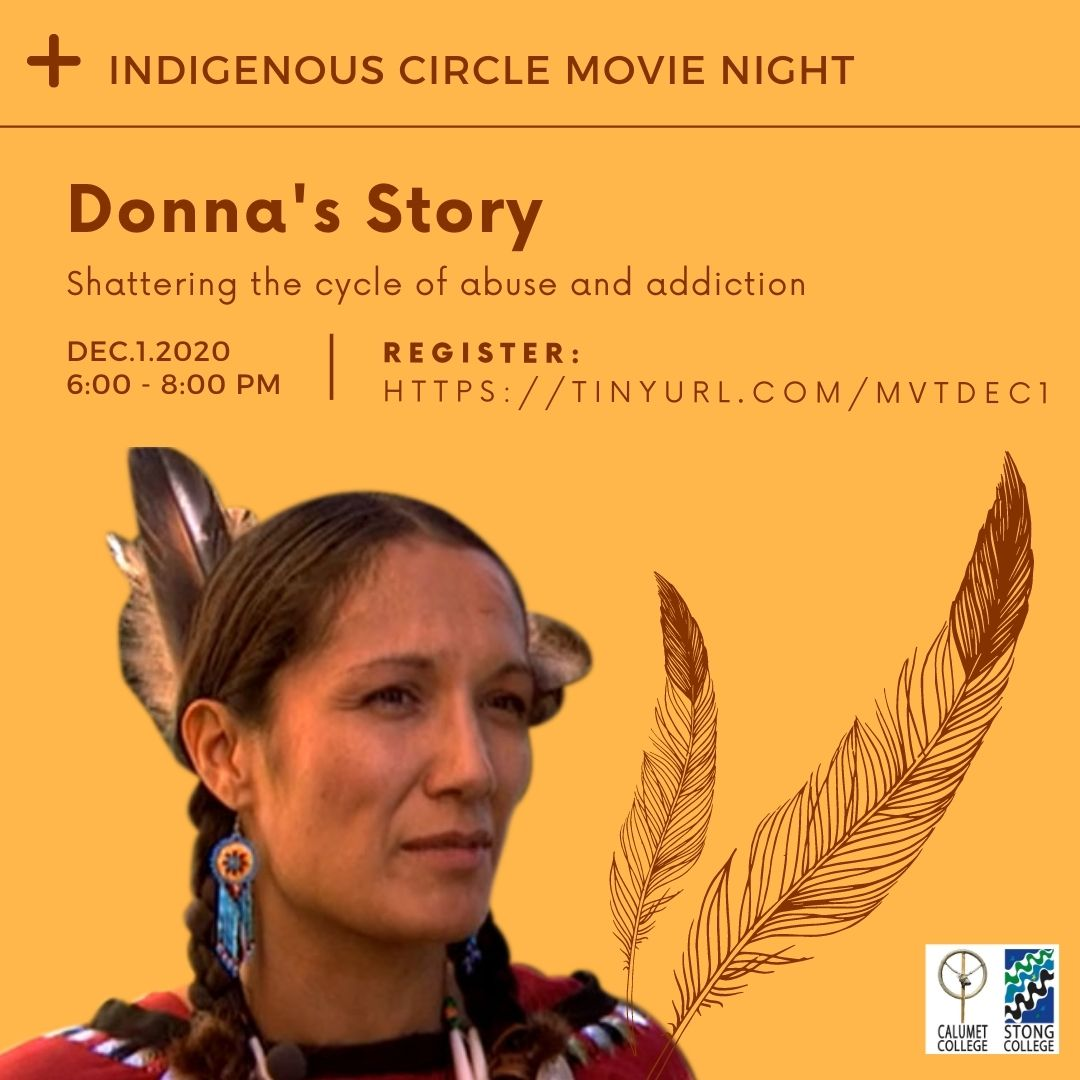 Indigenous Circle Movie Time: Donna's Story @ Zoom Meeting ID: 958 699 6884
