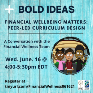Bold Ideas! - The Financial Wellness Project